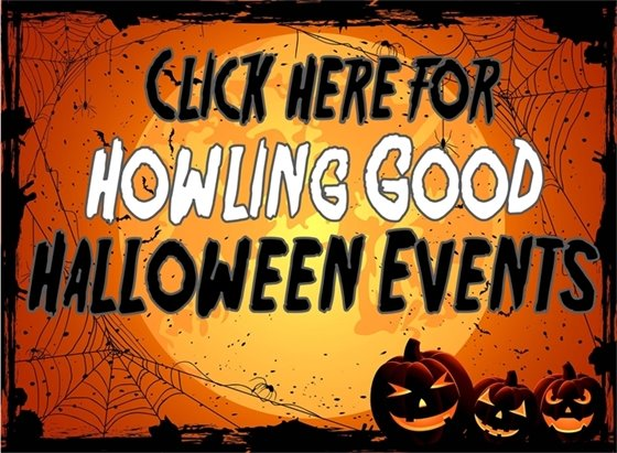 Click Here for Howling Good Halloween Events